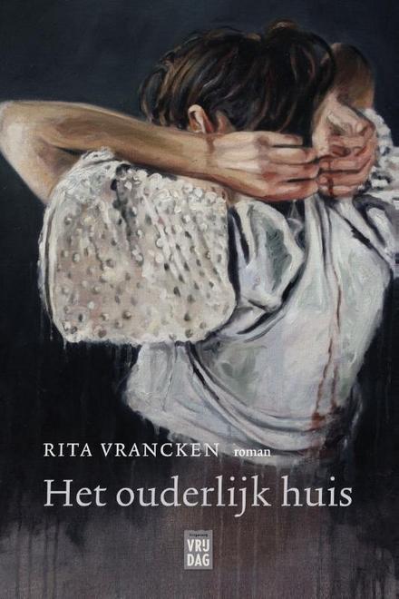 Leestip foto van: Het ouderlijk huis : roman | Een boek van Rita Vrancken