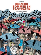 Duizend bommen en castraten : censuur in de strip