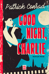 Good night, Charlie : roman noir