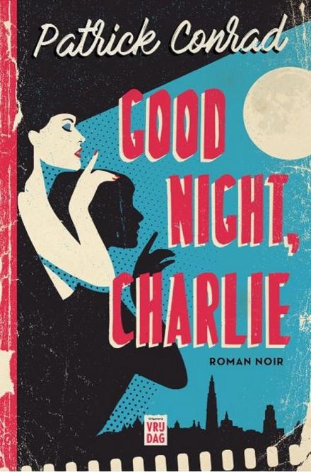 Good night, Charlie