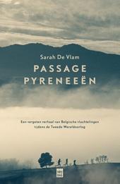 Passage Pyreneeën : een vergeten verhaal van Belgische vluchtelingen tijdens de Tweede Wereldoorlog