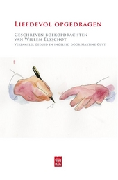 Liefdevol opgedragen : geschreven boekopdrachten van Willem Elsschot