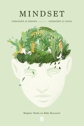 Mindset : verander je denken, verander je leven
