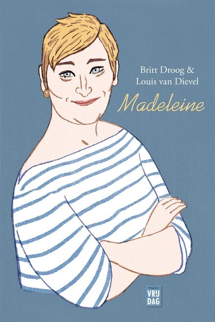 Madeleine, of De kunst van het overleven