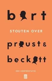 Bart Stouten over Proust en Beckett