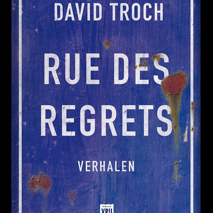 Rue des regrets : verhalen