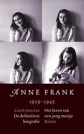 Anne Frank 1929-1945 : het leven van een jong meisje : de definitieve biografie