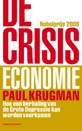 De crisiseconomie : hoe een herhaling van de Grote Depressie kan worden voorkomen