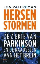 Hersenstormen : de ziekte van Parkinson en de raadselen van het brein