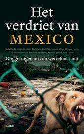 Het verdriet van Mexico : ooggetuigen uit een wetteloos land
