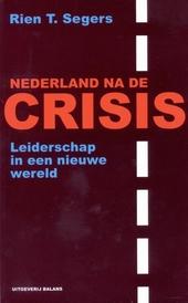 Nederland na de crisis : leiderschap in een nieuwe wereld