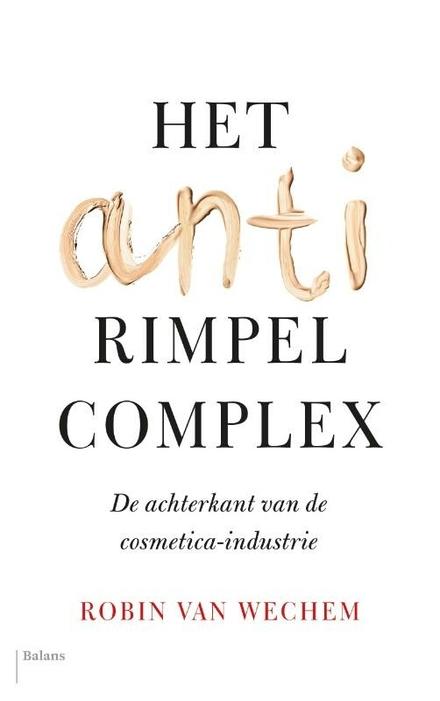Het antirimpelcomplex : de achterkant van de cosmetica-industrie