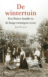 De wintertuin : een Duitse familie in de lange twintigste eeuw