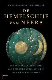 De hemelschijf van Nebra : op zoek naar een verdwenen beschaving in het hart van Europa