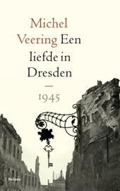 Een liefde in Dresden : 1945