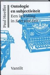 Ontologie en subjectiviteit : een inleiding in Sein und Zeit