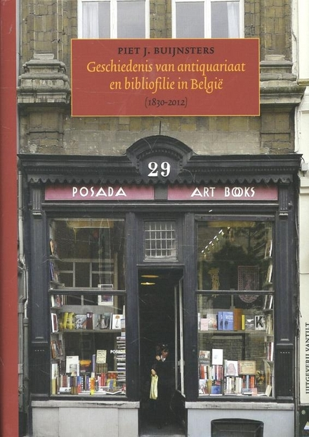 Geschiedenis van antiquariaat en bibliofilie in België 1830-2012