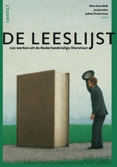De leeslijst : 222 werken uit de Nederlandstalige literatuur