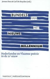 Bundels van het nieuwe millennium : Nederlandse en Vlaamse poëzie in de 21e eeuw