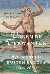Vreemde verwanten : de wereld buiten Europa 1400-1600