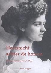 Hartstocht achter de horren : Haagse romans rond 1900