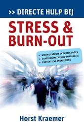 Directe hulp bij stress & burn-out : nieuwe energie in enkele dagen, coaching met neuro-imaginatie, preventieve str...