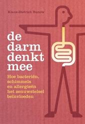 De darm denkt mee : hoe bacteriën, schimmels en allergieën het zenuwstelsel beïnvloeden