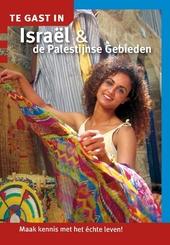 Te gast in Israël & de Palestijnse Gebieden : samenstelling en redactie Nicolien Zuijdgeest