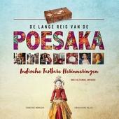 De lange reis van de Poesaka : Indische tastbare herinneringen : ons cultureel erfgoed