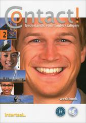 Contact! : Nederlands voor anderstaligen. 2, Werkboek