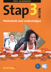 Stap. Nieuw : Nederlands voor anderstaligen. Deel 3, Tekst- en werkboek