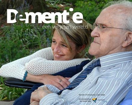 Dementie : een vergeten wereld