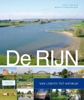 De Rijn : van Lobith tot Katwijk