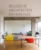 Belgische architecten en hun huis. [1]