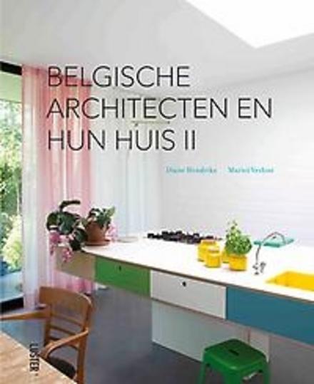 Belgische architecten en hun huis. 2