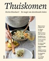 Thuiskomen : de magie van doordeweeks koken