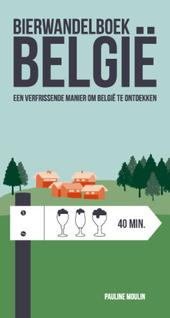 Bierwandelboek België : een verfrissende manier om België te ontdekken
