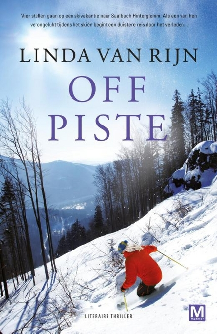 Off piste : literaire thriller