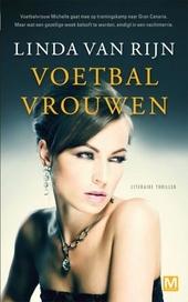 Voetbalvrouwen : literaire thriller