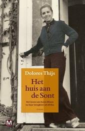 Het huis aan de Sont : Karen Blixen na Out of Africa : roman