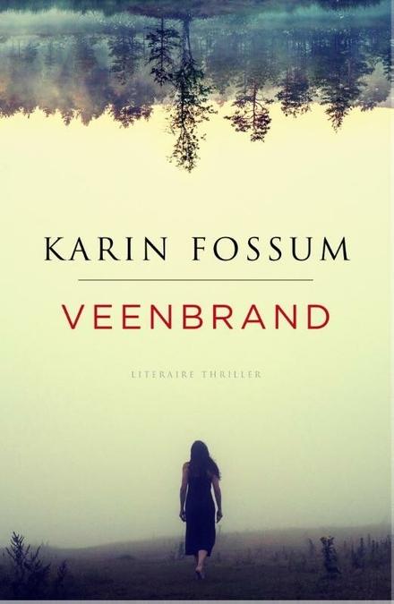 Veenbrand : literaire thriller