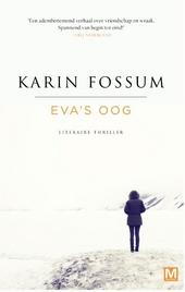Eva's oog : literaire thriller