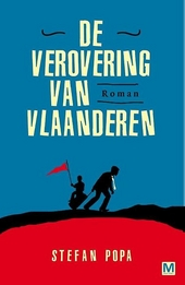 De verovering van Vlaanderen : roman
