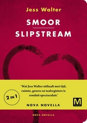 Smoor ; Slipstream