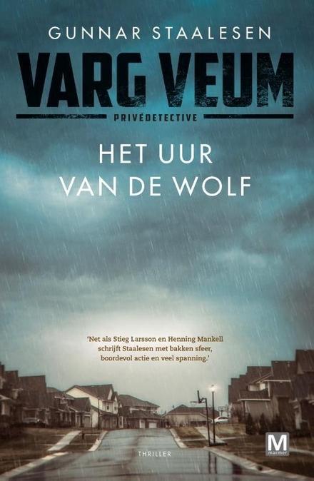 Het uur van de wolf : literaire thriller