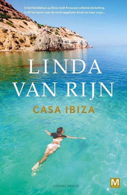 Casa Ibiza : literaire thriller