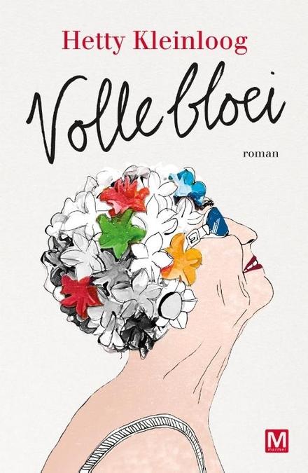 Volle bloei : roman - chemie op papier!