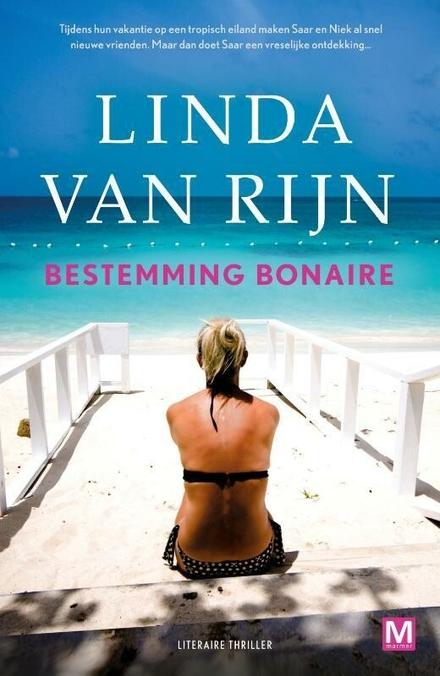 Bestemming Bonaire : literaire thriller