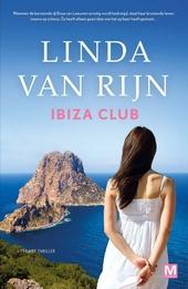 Ibiza Club : literaire thriller