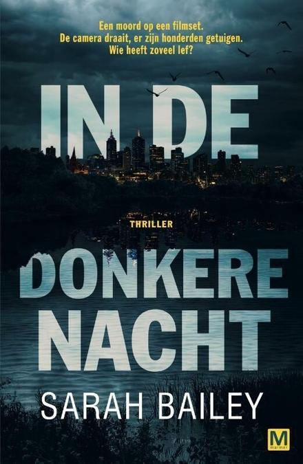In de donkere nacht : thriller